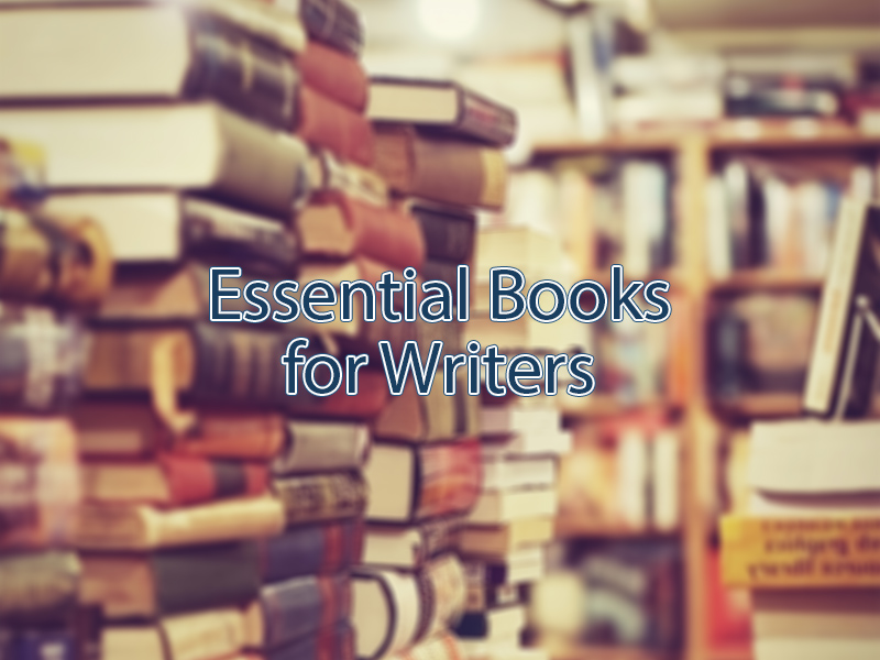 Top 5 Essential Books for Writers