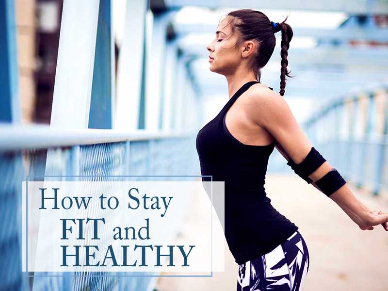 How to stay fit and sporty