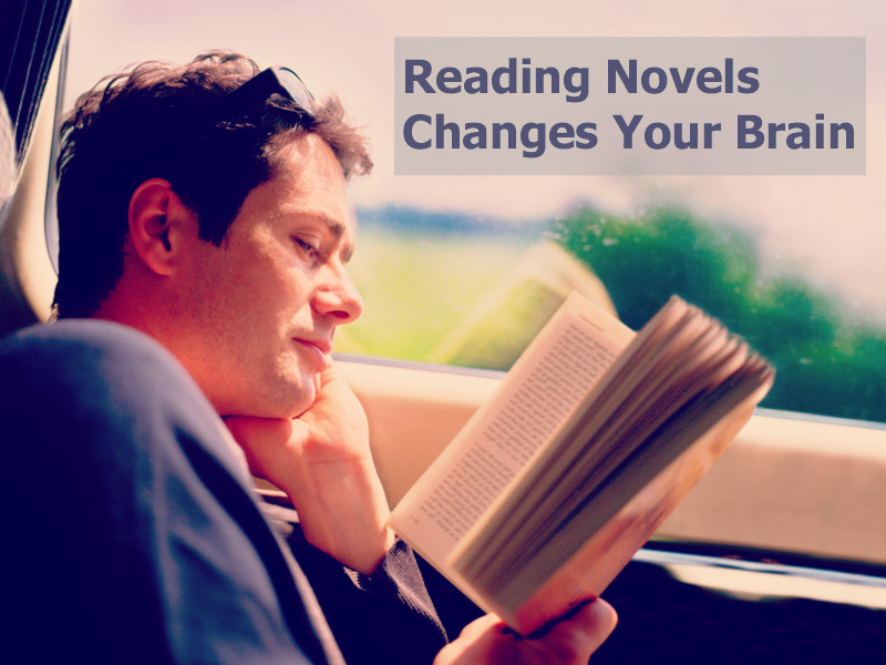 Reading Novels Changes Your Brain