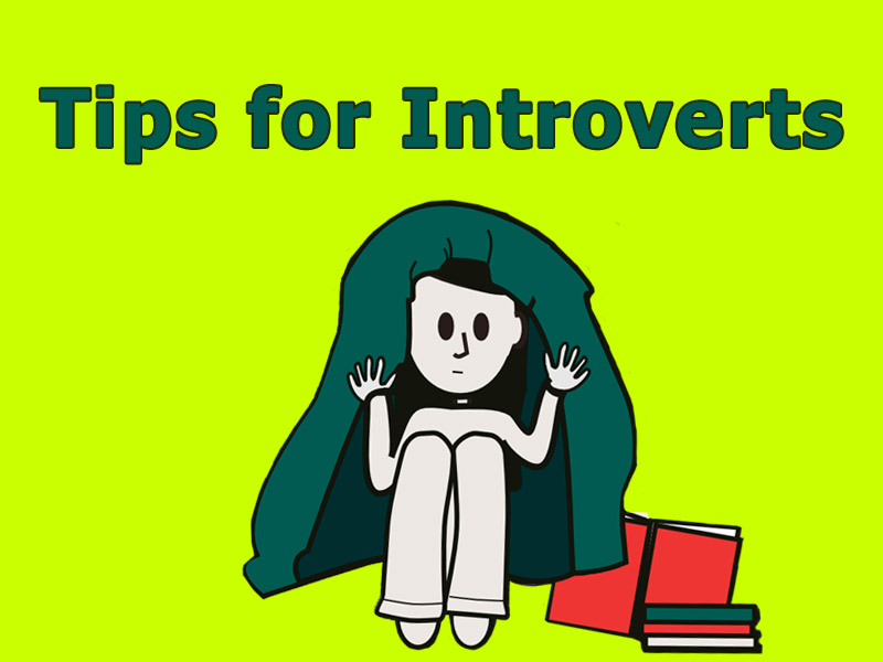Tips for Introverts