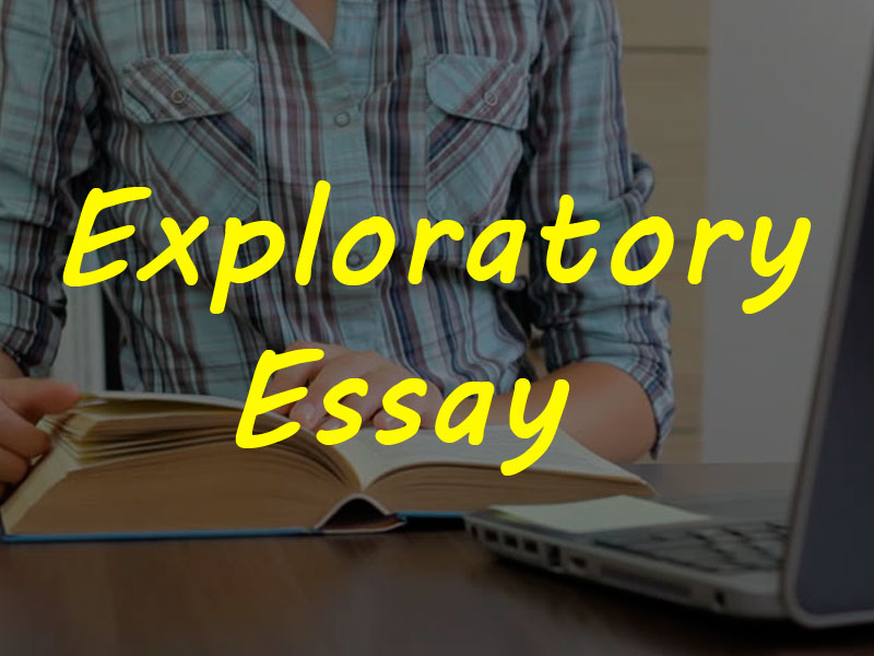 How to write a good exploratory essay
