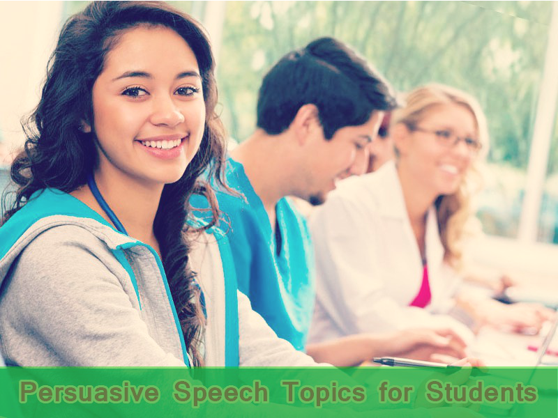 persuasive speech topics college students