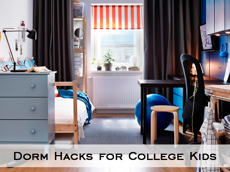Dorm Hacks for College students