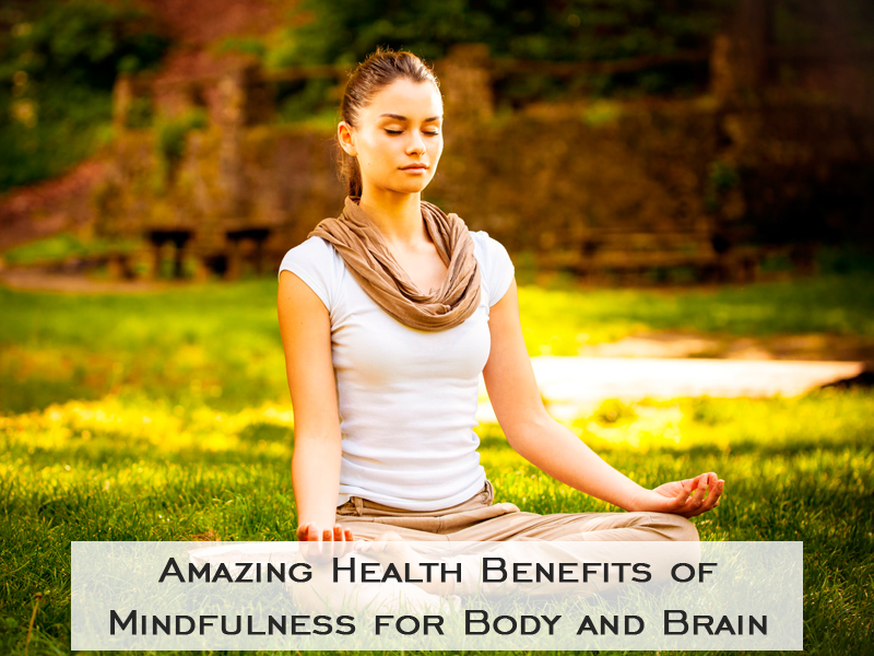 Amazing_Health Benefits of Mindfulness