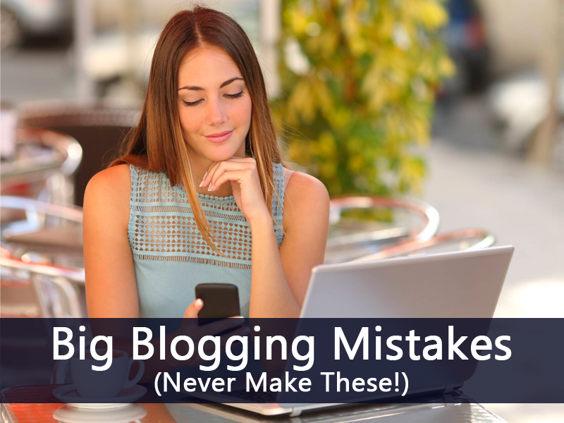 A Few Mistakes Regarding Blogging